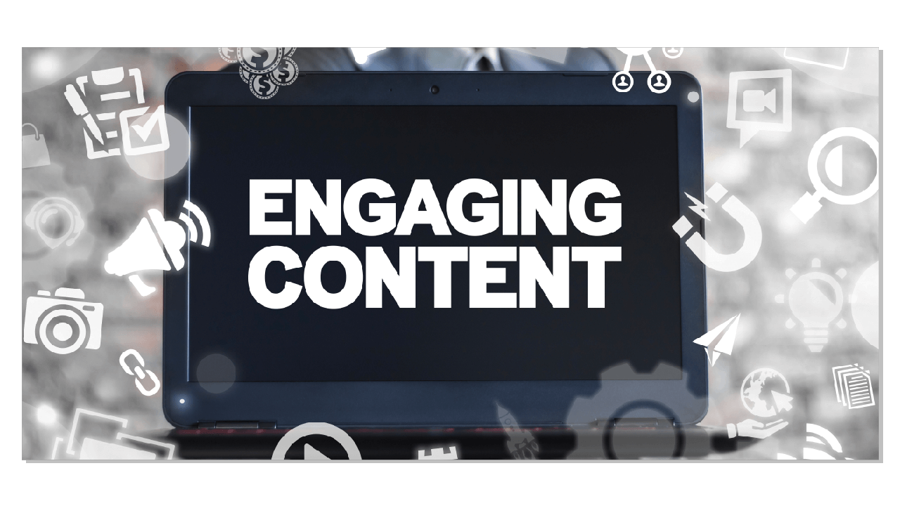 Have engaging content on your site